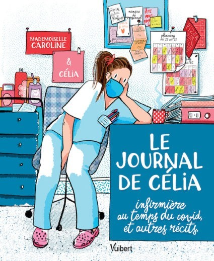 Quand Célia, l'infirmière, rencontre Caroline, l'autrice de BD, cela donne un album témoignage plein de tendresse et d'humour, mais aussi d'ironie et d'abnégation.